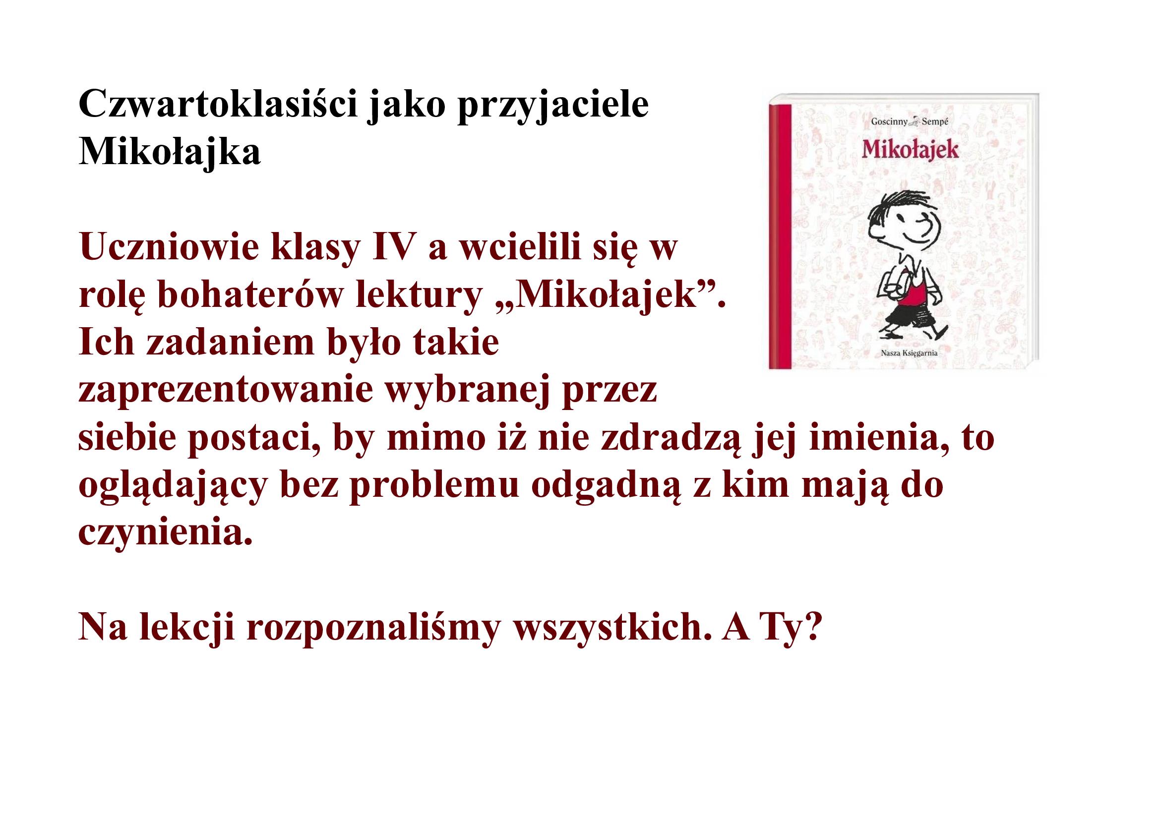 Czwartoklasiści jako przyjaciele Mikołajka